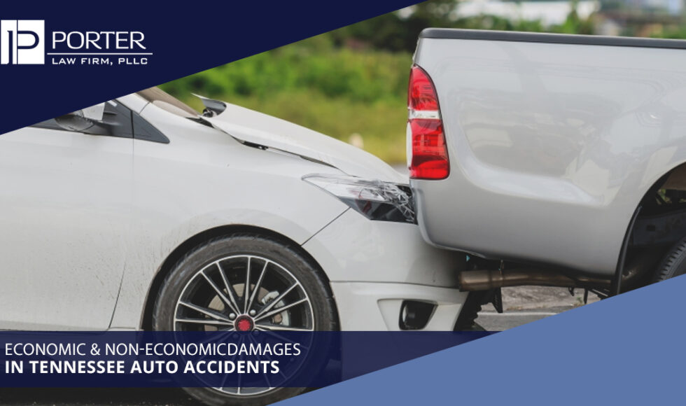 Economic & Non-Economic Damages In Tennessee Auto Accidents
